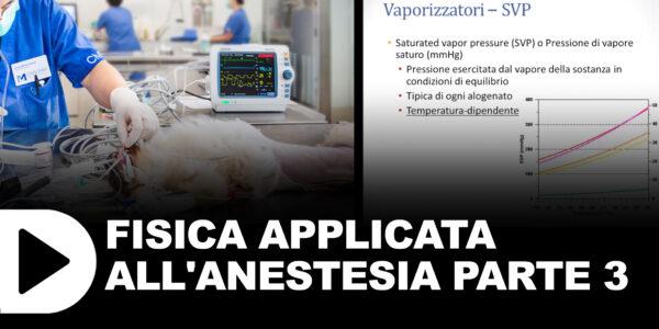 Fisica applicata all'anestesia sezione 3